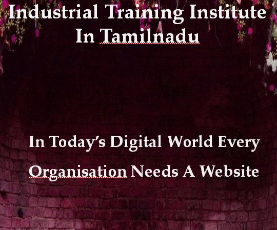 Industrial Training Institute In Tamilnadu