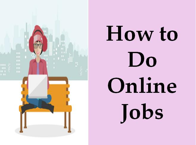 How to do online jobs without investment